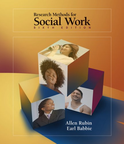 Research Methods for Social Work  6th 2008 edition cover