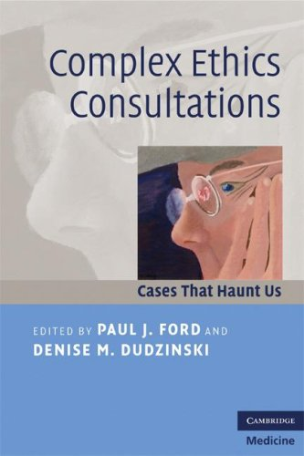 Complex Ethics Consultations Cases That Haunt Us  2008 edition cover