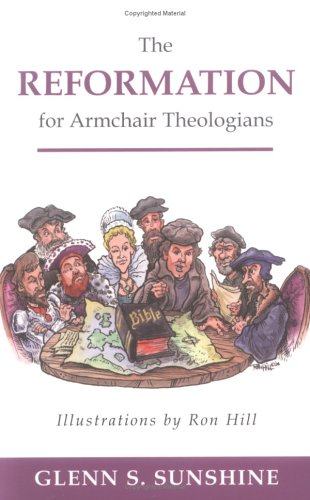 Reformation for Armchair Theologians   2005 edition cover