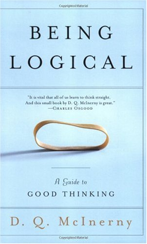 Being Logical A Guide to Good Thinking  2005 edition cover