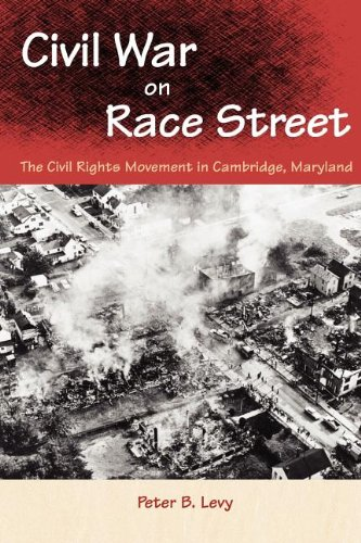 Civil War on Race Street The Civil Rights Movement in Cambridge, Maryland  2003 edition cover