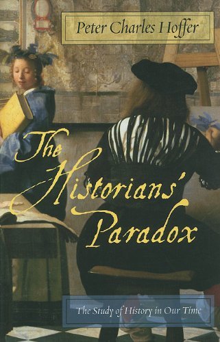 Historians' Paradox The Study of History in Our Time  2010 edition cover