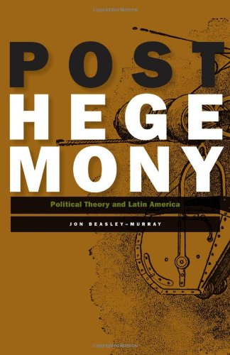 Posthegemony Political Theory and Latin America  2010 edition cover
