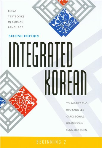 Integrated Korean Beginning 2 2nd 2010 (Revised) 9780824835156 Front Cover