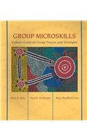 Group Microskills Culture-Centered Group Process and Stategies  2008 edition cover