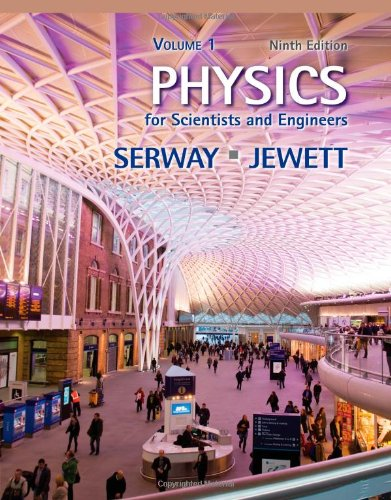 Physics for Scientists and Engineers, Volume 1  9th 2014 edition cover