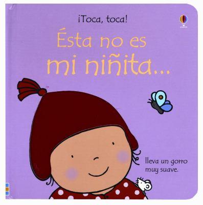 Este No Es Mi Ninta/ This Is Not My Baby Girl:  2010 edition cover