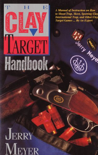 Clay Target Handbook   1992 9781558214156 Front Cover