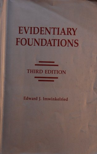 Evidentiary Foundations, 1995 3rd 1995 edition cover