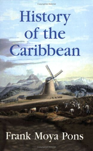 History of the Caribbean Plantation, Trade, War in the Atlantic World  2007 edition cover