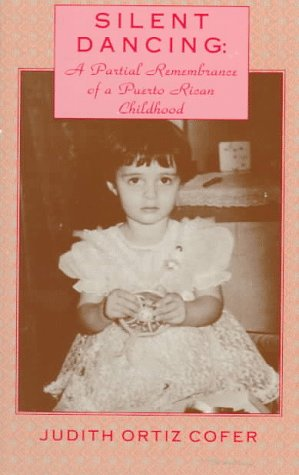 Silent Dancing A Partial Remembrance of a Puerto Rican Childhood 2nd edition cover