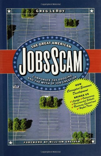 Great American Jobs Scam Corporate Tax Dodging and the Myth of Job Creation  2005 edition cover