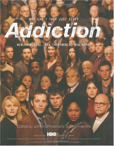 Addiction Why Can't They Just Stop?  2007 (Revised) edition cover