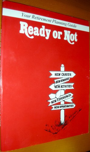 READY OR NOT:RETIREMENT GUIDE N/A edition cover