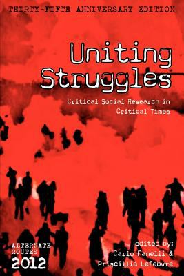 Uniting Struggles: Critical Social Research in Critical Times N/A edition cover