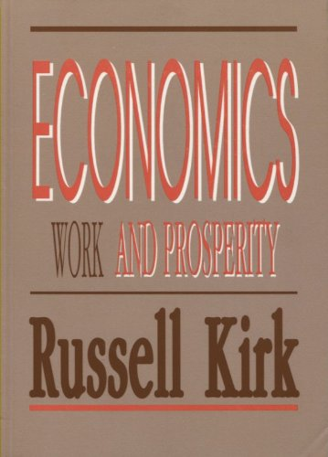 Economics Work and Prosperity N/A edition cover