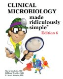 Clinical Microbiology Made Ridiculously Simple  6th 9781935660156 Front Cover
