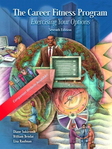 Career Fitness Program Exercising Your Options 7th 2004 9780130496157 Front Cover