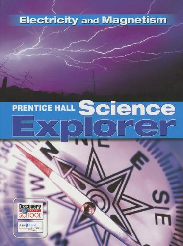 Science Explorer C2009 Book N Student Edition Electricity and Magnetism   2009 9780133651157 Front Cover