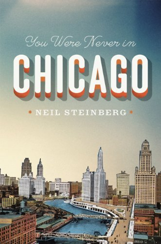 You Were Never in Chicago   2013 edition cover