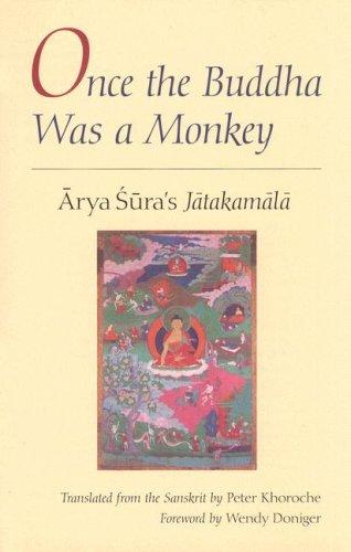 Once the Buddha Was a Monkey Arya Sura's Jatakamala  2006 edition cover