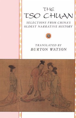 Tso Chuan Selections from China's Oldest Narrative History N/A edition cover