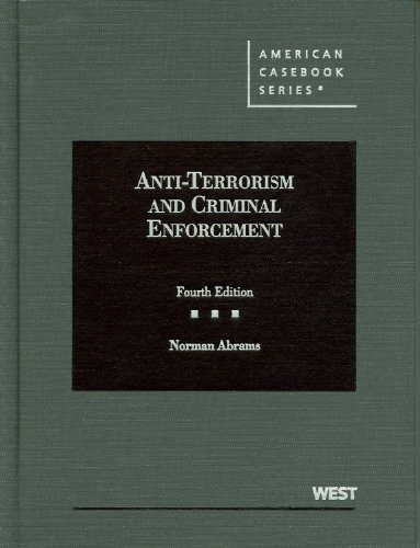 Anti-Terrorism and Criminal Enforcement  4th 2012 (Revised) edition cover