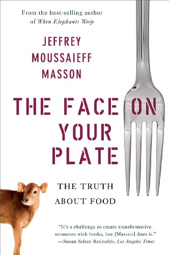 Face on Your Plate The Truth about Food  2010 edition cover
