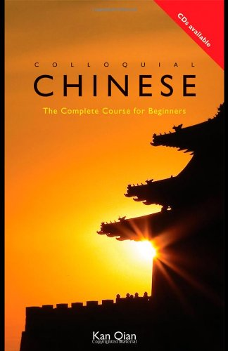 Colloquial Chinese The Complete Course for Beginners 2nd 2009 (Revised) 9780415434157 Front Cover