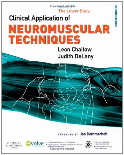 Clinical Application of Neuromuscular Techniques, Volume 2 The Lower Body 2nd 2011 edition cover