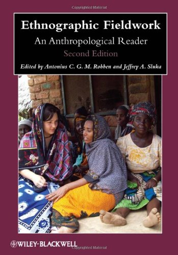 Ethnographic Fieldwork An Anthropological Reader 2nd 2012 edition cover
