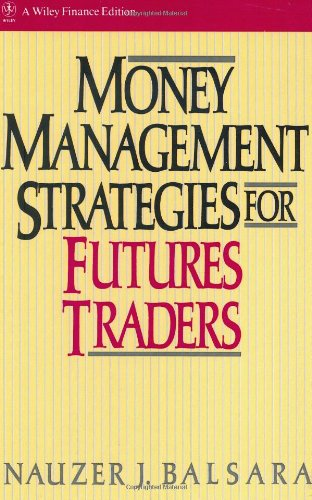 Money Management Strategies for Futures Traders   1992 9780471522157 Front Cover