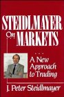 Steidlmayer on Markets A New Approach to Trading  1989 edition cover