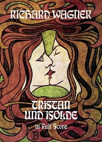 Tristan und Isolde in Full Score  Reprint edition cover