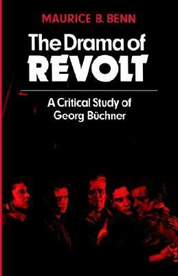 Drama of Revolt A Critical Study of Georg B�chner  1979 9780521294157 Front Cover