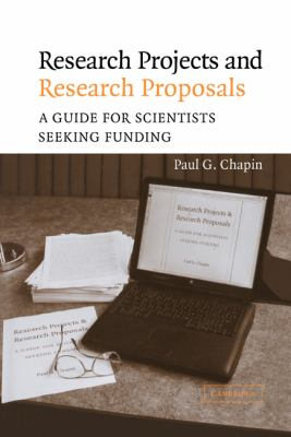 Research Projects and Research Proposals A Guide for Scientists Seeking Funding  2004 9780521830157 Front Cover