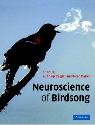 Neuroscience of Birdsong   2008 9780521869157 Front Cover