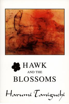 Hawk and the Blossoms  N/A 9780533161157 Front Cover
