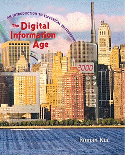 Digital Information Age An Introduction to Electrical Engineering 1st 1999 9780534953157 Front Cover