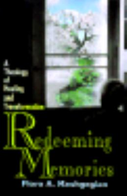 Redeeming Memories A Theology of Healing and Transformation  2000 edition cover