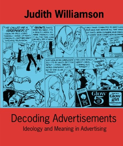 Decoding Advertisements Ideology and Meaning in Advertising  1978 (Reprint) edition cover
