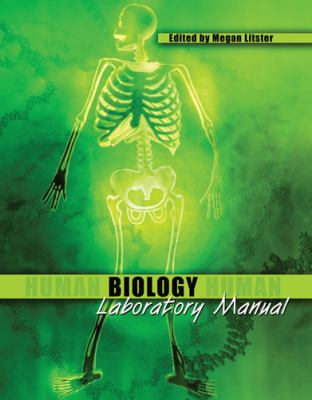 Human Biology Laboratory Manual  2nd (Revised) 9780757563157 Front Cover