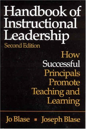 Handbook of Instructional Leadership How Successful Principals Promote Teaching and Learning 2nd 2004 (Revised) 9780761931157 Front Cover