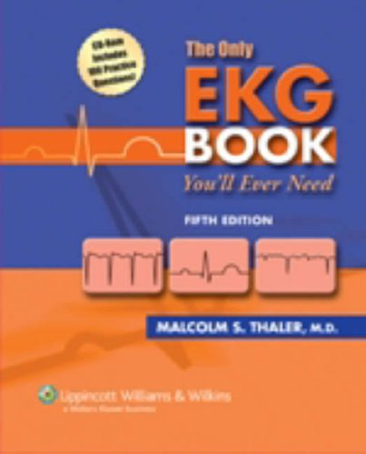 Only EKG Book You'll Ever Need  5th 2007 (Revised) edition cover
