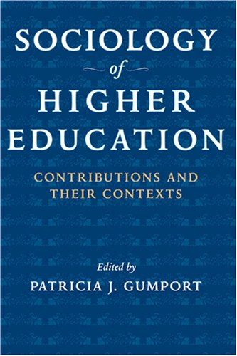 Sociology of Higher Education Contributions and Their Contexts  2007 edition cover