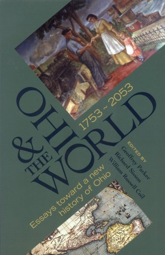Ohio and the World, 1753-2053 Essays Toward a New History of Ohio  2005 edition cover