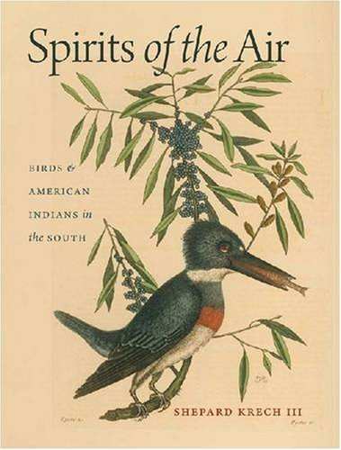 Spirits of the Air Birds and American Indians in the South  2009 edition cover