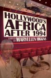 Hollywood's Africa After 1994   2012 edition cover