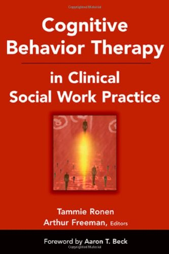 Cognitive Behavior Therapy in Clinical Social Work Practice  N/A edition cover