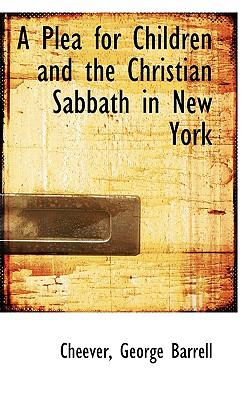 Plea for Children and the Christian Sabbath in New York N/A 9781113511157 Front Cover